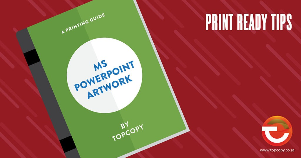how to make artwork print ready from ms powerpoint topcopy